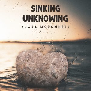 Single Review - Klara Mc Donnell – Sinking unknowing