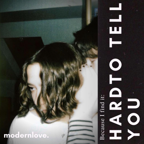 Picture of Single Review - modernlove. - Hard To Tell You