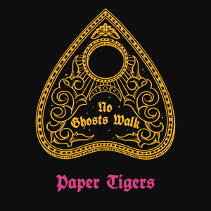 Picture of Paper Tigers - No Ghosts Walk
